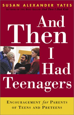 And Then I Had Kids: Encouragement for Mothers of Young Children  by  Susan Alexander Yates