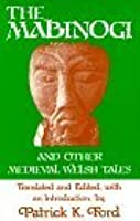 The Mabinogi and Other Medieval Welsh Tales