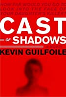 Cast of Shadows