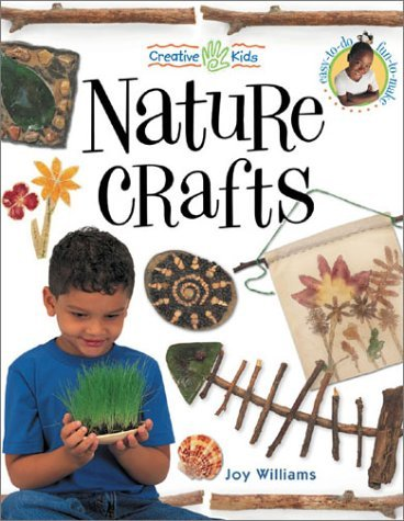 Nature Crafts  by  Joy  Williams