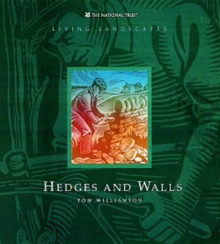 Hedges and Walls Tom Williamson