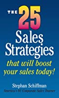 The 25 Sales Strategies: That Will Boost Your Sales Today!