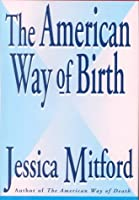 The American Way of Birth
