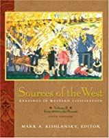 Sources of the West: Readings in Western Civilization, Volume II