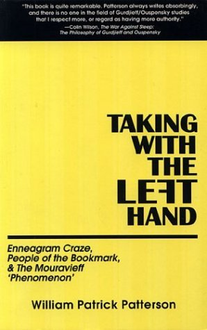 Taking with the Left Hand William Patrick Patterson