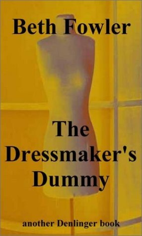 The Dressmakers Dummy Beth Fowler