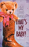 That's My Baby (Three Cowboys & A Baby, #4)