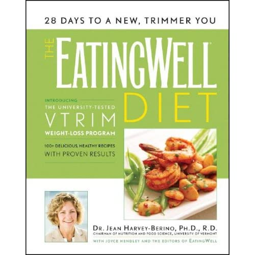 The Eating Well Diet: Introducing the University-Tested VTrim Weight-Loss Program - Jean Harvey-Berino