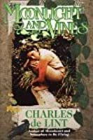 Moonlight and Vines: A Newford Collection (Newford Book 9)