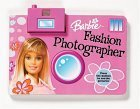 Barbie Fashion Photographer [With Toy Camera]  by  Rochelle Cane
