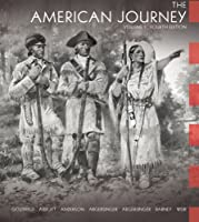 The American Journey: Volume I (Chapters 1-16) (4th Edition) (American Journey)