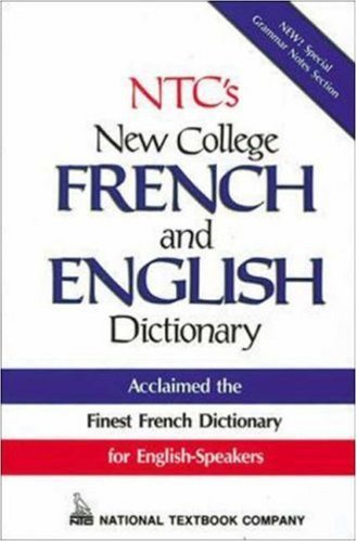 NTCs New College French and English Dictionary  by  National Textbook Company