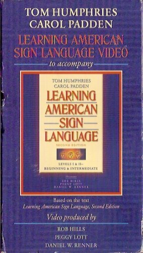 Video to Accompany Learning American Sign Language Levels 1 & 2 Beginning & Intermediate Carol Padden