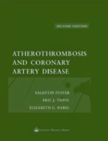 Atherothrombosis and Coronary Artery Disease Valentín  Fuster
