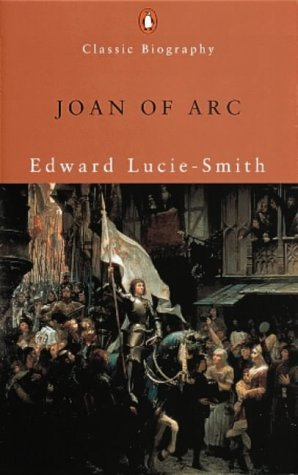 Joan of Arc Edward Lucie-Smith