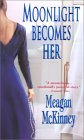 Moonlight Becomes Her  by  Meagan McKinney