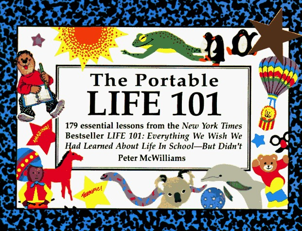Portable Life 101  by  Peter McWilliams