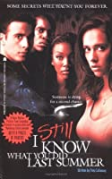 I Still Know What You Did Last Summer: The Screenplay