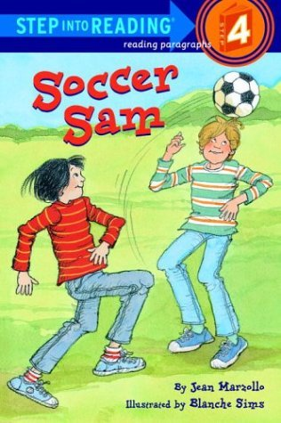 Soccer Sam (Step-Into-Reading, Step 4)  by  Jean Marzollo
