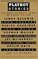 Playboy Stories: The Best of Forty Years of Short Fiction