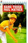 Hang Tough, Paul Mather  by  Alfred Slote