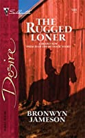 The Rugged Lover  by  Bronwyn Jameson