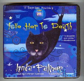 Love Her to Death (Daytime Mystery, #2)  by  Linda  Palmer
