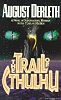 The Trail of Cthulhu