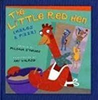 The Little Red Hen (Makes a Pizza) [Modern Gems Edition]