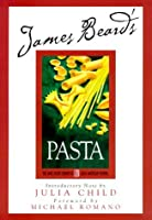 Beard on Pasta (James Beard Library of Great American Cooking)