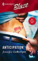 Anticipation (Harlequin Blaze, #228)