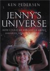 Jennys Universe: How I Told My Daughter about Galaxies, Stardust and Life  by  Kenneth Pedersen