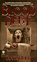 Blood Debt (Vicki Nelson #5)
