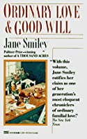 Ordinary Love and Good Will: Two Novellas