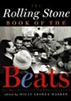 The Rolling Stone Book of the Beats: The Beat Generation and the American Culture