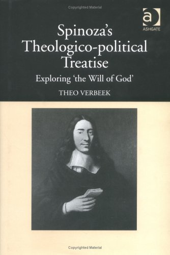 Spinozas Theologico-Political Treatise: Exploring The Will of God  by  Theo Verbeek