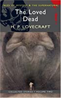The Loved Dead (Mystery & Supernatural)