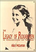 The Legacy of Roxaboxen: A Collection of Voices [With Booklet]