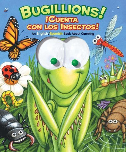 Bugillions! / Cuenta Con Las Insectos!: An English/Spanish Book About Counting Allia Zobel Nolan