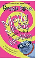 Molly Moon's Incredible Book of Hypnotism (rack)