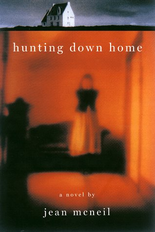Hunting Down Home  by  Jean McNeil