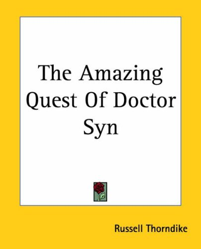 The Amazing Quest of Doctor Syn Russell Thorndike