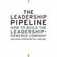 The Leadership Pipelinehow To Build The Leadership Powered Company