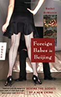 Foreign Babies In Beijing:  Behind The Scenes Of A New China
