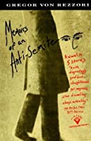 Memoirs of an Anti-Semite: A Novel in Five Stories