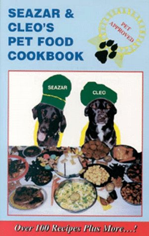 Seazar & Cleos Pet Food Cookbook  by  Sarafino Barbaro