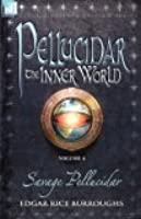 Pellucidar: The Inner World, Vol. 4 (Pellucidar, #7)