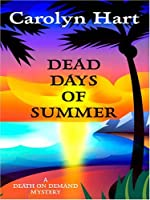 Dead Days of Summer (Death on Demand, #17)