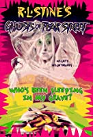 Who's Been Sleeping in My Grave? (Ghosts of Fear Street, #2)