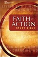 Faith In Action Study Bible: Living God's Word In A Changing World: New International Version